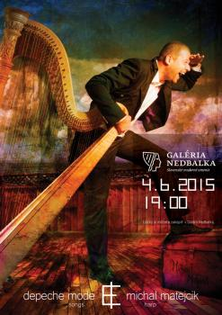 Poster made for a special concert of Michal Matejcik /harpist/ : Tribute to Depeche Mode.